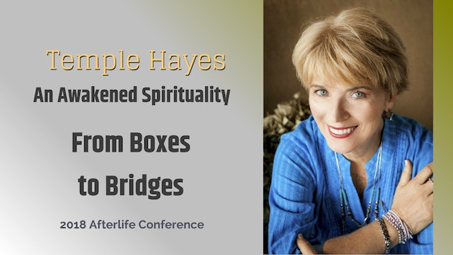 An Awakened Spirituality, From Boxes to Bridges with Temple Hayes