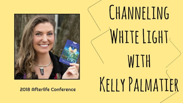 Kelly Palmatier - Channeling White Light