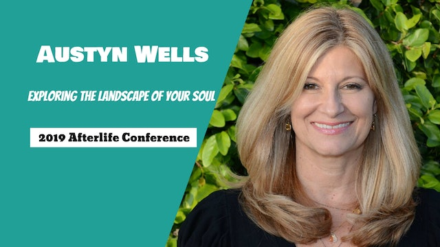 Exploring the Landscape of Your Soul with Austyn Wells
