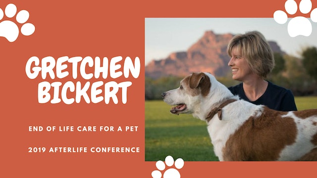 Gretchen Bickert: End of life Care for a Pet
