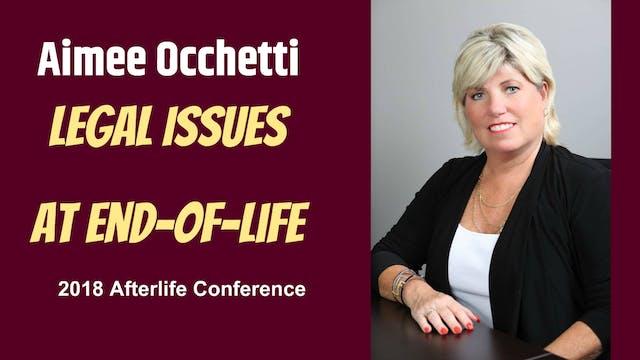 Aimee Occhetti - Legal Issues at End-...
