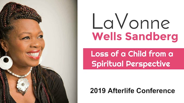 Loss of a Child from a Spiritual Perspective with Lavonne Wells Sandberg