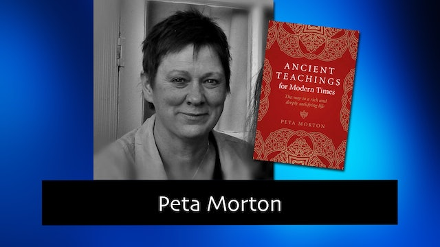 277 Ancient Teachings for Modern Times with Peta Morton