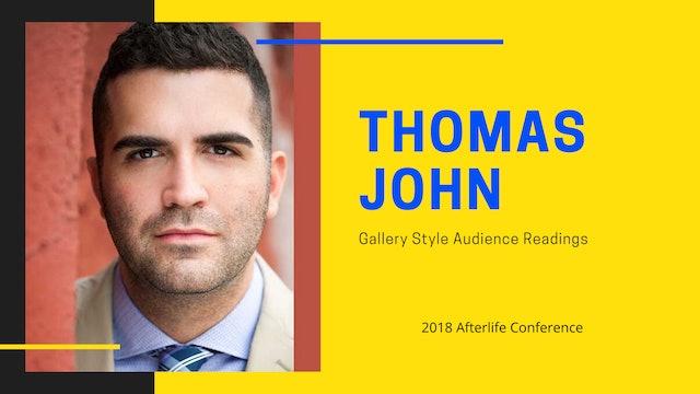 Thomas John - Gallery-Style Audience Readings