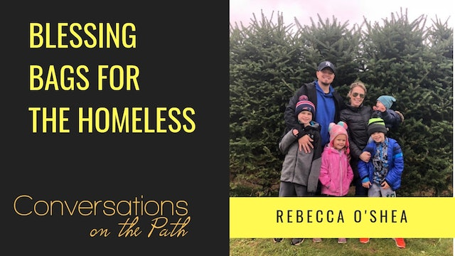 Blessing Bags for the Homeless with Rebecca O'Shea