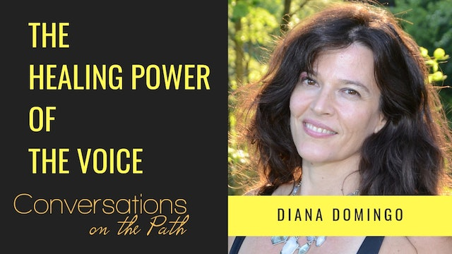 The Healing Power of the Voice with Diana Domingo