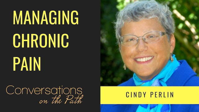 Managing Chronic Pain with Cindy Perlin