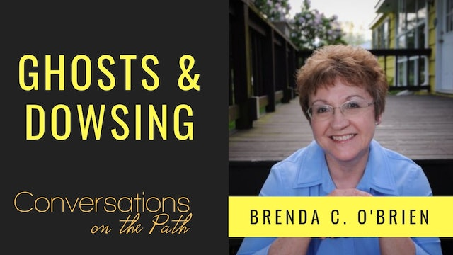 Ghosts and Dowsing with Brenda C O'Brien