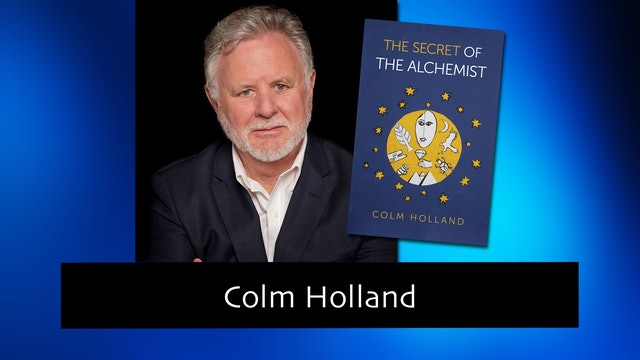274 The Secret of The Alchemist with Colm Holland