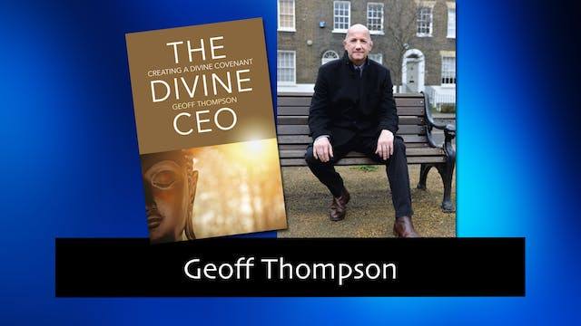 269 The Divine CEO with Geoff Thompson