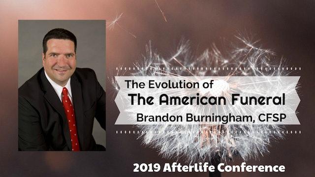 Brandon Burningham: The Evolution of the American Funeral