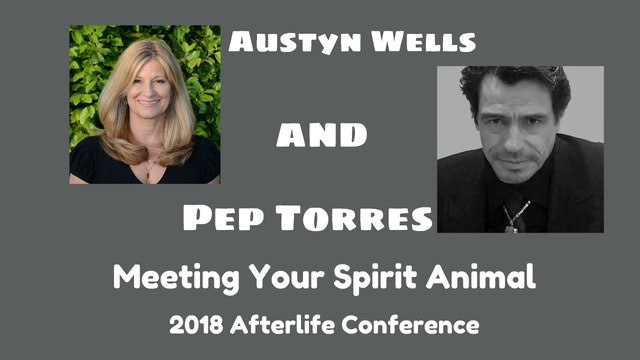 Meeting Your Spirit Animal with Austyn Wells and Pep Torres