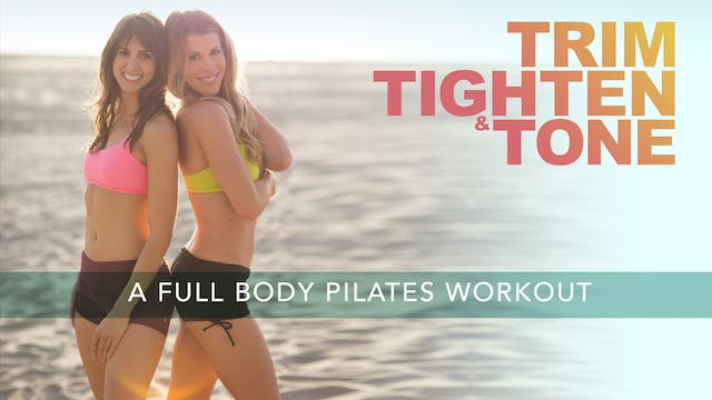 TRIM, TIGHTEN & TONE