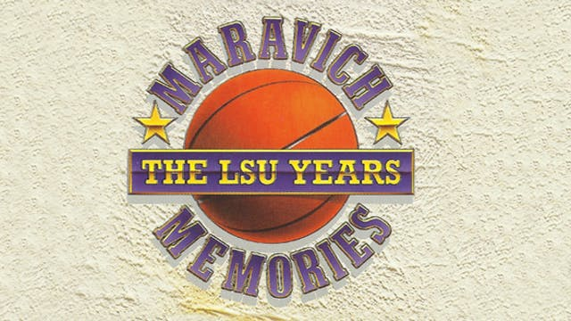 Maravich Memories - The LSU Years - Digital Download