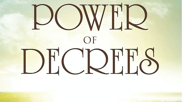 The Power Of Decrees