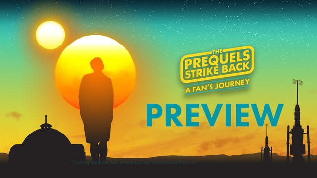 "Preview | ""The Prequels Strike Back: ..."