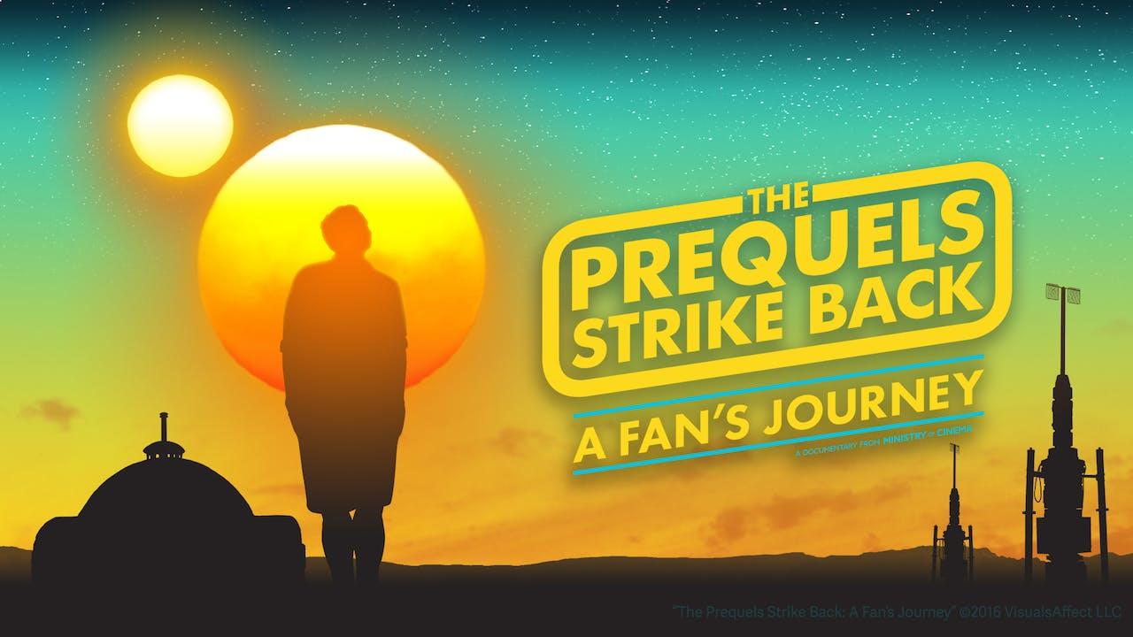 The Prequels Strike Back: A Fan's Journey | Contributor Edition