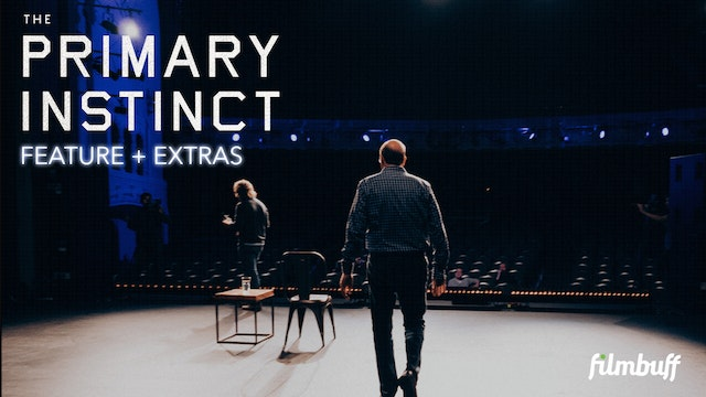 THE PRIMARY INSTINCT | Feature + Extras