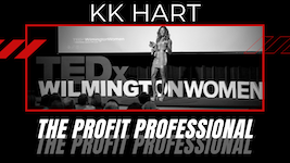 KK Hart, The Profit Professional