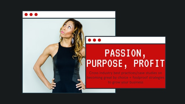 Passion. Purpose. Profit