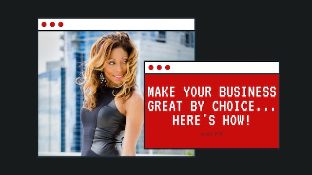 Make your business GREAT by choice... here's how!