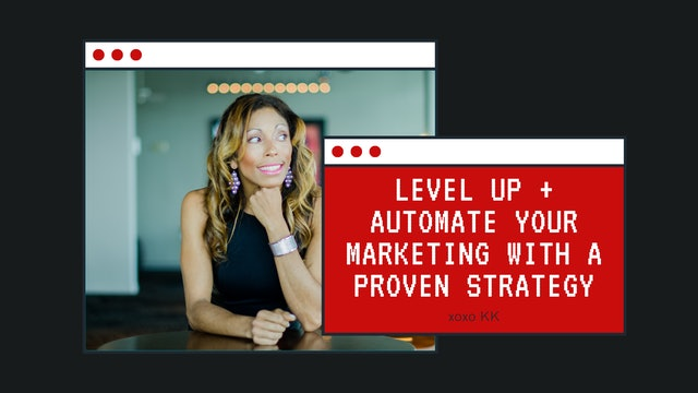 Level up + automate your marketing with a proven strategy