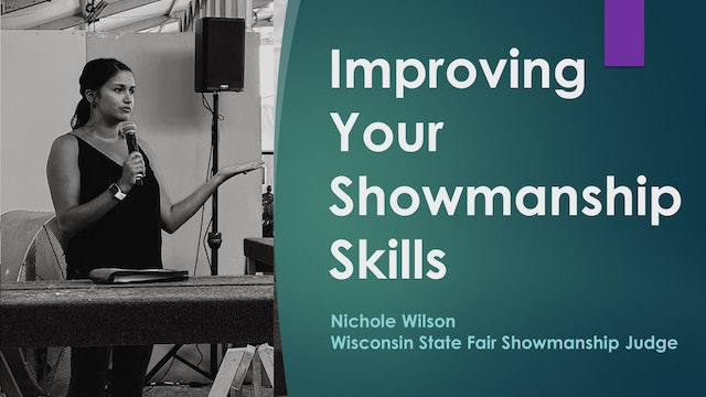 Improving Your Showmanship Skills from State Fair Judge Nichole Wilson