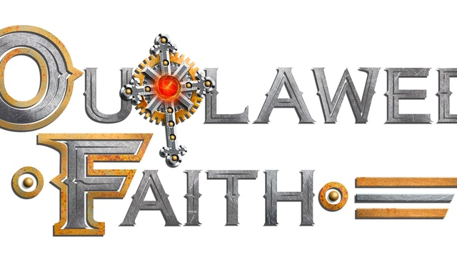 Outlawed Faith Trailer
