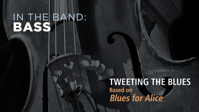 Bass: TWEETING THE BLUES / BLUES FOR ...