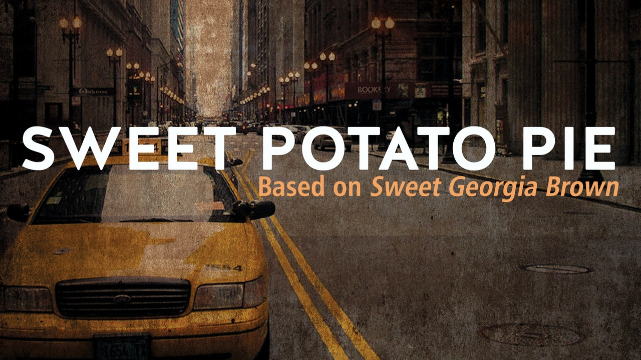 SWEET POTATO PIE (based on SWEET GEORGIA BROWN)