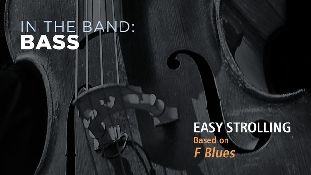 Bass: EASY STROLLING / F BLUES (Play!)