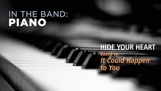 Piano: HIDE YOUR HEART / IT COULD HAP...