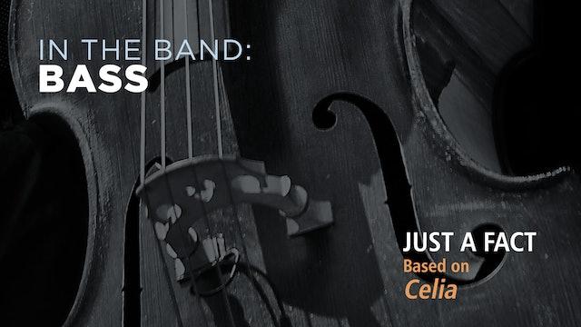 Bass: JUST A FACT / CELIA (Play!)