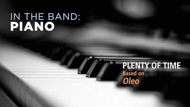 Piano: PLENTY OF TIME / OLEO (Play!)