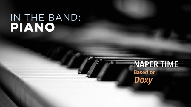 Piano: NAPER TIME / DOXY (Play!)