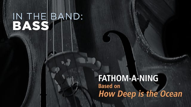 Bass: FATHOM-A-NING / HOW DEEP IS THE...
