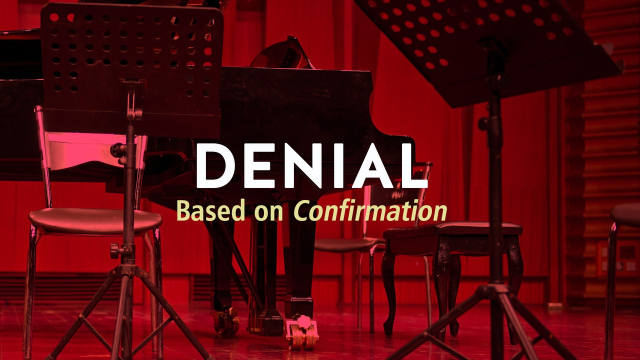DENIAL (based on CONFIRMATION)