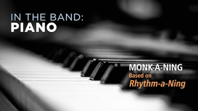 Piano: MONK-A-NING / RHYTHM CHANGES (Play!)