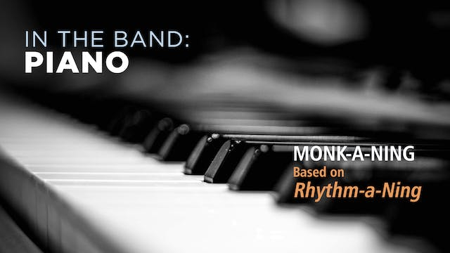 Piano: MONK-A-NING / RHYTHM CHANGES (...