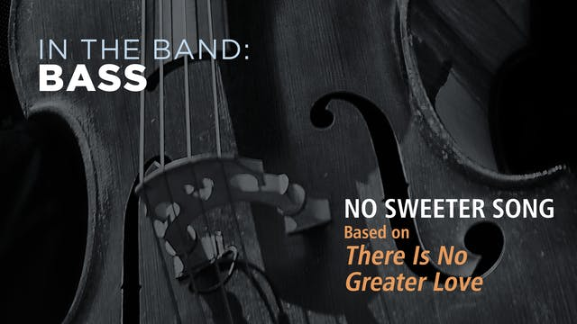 Bass: NO SWEETER SONG / THERE IS NO G...