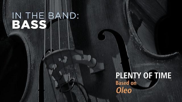 Bass: PLENTY OF TIME / OLEO (Play!)
