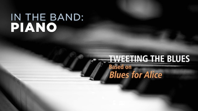 Piano: TWEETING THE BLUES / BLUES FOR ALICE (Play!)