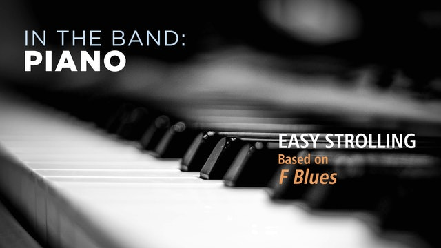 Piano: EASY STROLLING / F BLUES (Play!)
