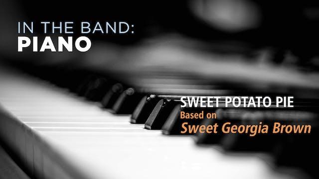 Piano: SWEET POTATO PIE / SWEET GEORG...