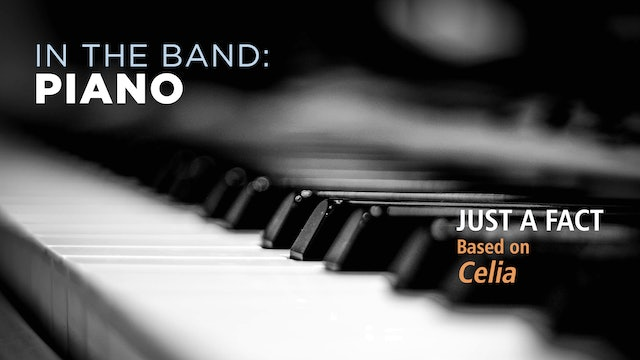 Piano: JUST A FACT / CELIA (Play!)