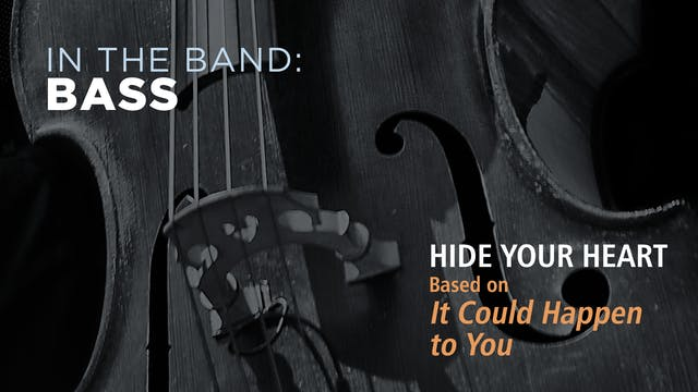 Bass: HIDE YOUR HEART / IT COULD HAPP...