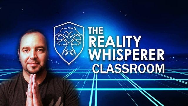 The Reality Whisperer Classroom