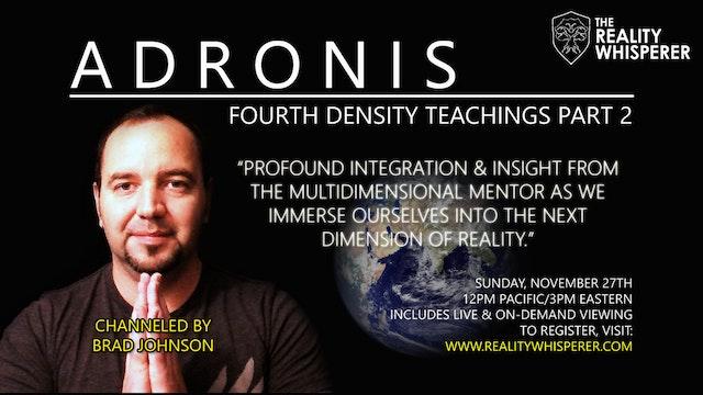 Adronis - Fourth Density Teachings (Part 2)