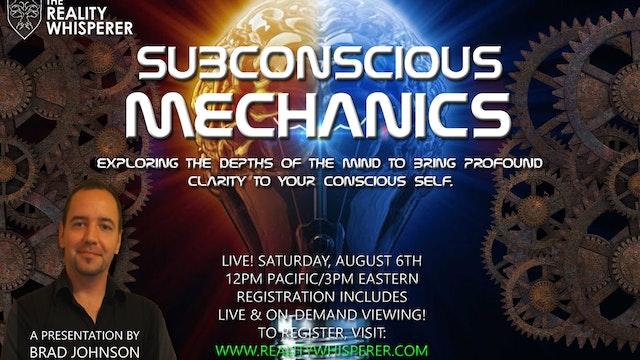 Subconscious Mechanics