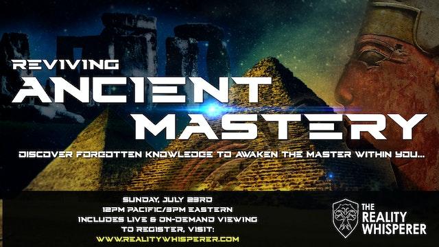 Reviving Ancient Mastery